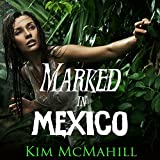 img - for Marked in Mexico book / textbook / text book