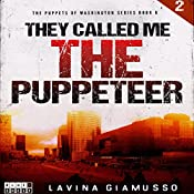 They Called Me the Puppeteer 2: The Puppets of Washington, Book 6 | Lavina Giamusso