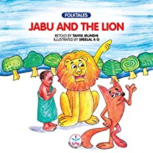Jabu and the Lion (       UNABRIDGED) by Tanya Munshi Narrated by Kirtana Kumar