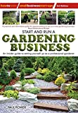 img - for Start and Run a Gardening Business, 3rd Edition: An Insider Guide to Setting Yourself Up as a Professional Gardener (Small Business Start-Ups) book / textbook / text book