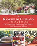 Rancho de Chimayo Cookbook: The Tradi...