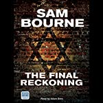 The Final Reckoning | Sam Bourne
