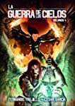 La Guerra de los Cielos. Volumen 4
