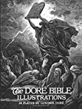 The Dore Bible Illustrations (048623004X) by Gustave Dore