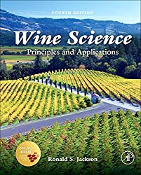 Wine Science, Fourth Edition: Principles and Applications (Food Science and Technology) by Academic Press