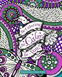 img - for Be Calm: Adult Coloring Book (Be Coloring) (Volume 3) book / textbook / text book