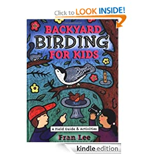 Backyard Birding for Kids (Acitvities for Kids)