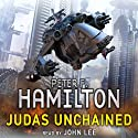 Judas Unchained (       UNABRIDGED) by Peter F Hamilton Narrated by John Lee