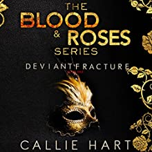 Deviant & Fracture: Blood & Roses Series, Books 1 & 2 (       UNABRIDGED) by Callie Hart Narrated by Stephanie Cannon, Jared Zeus