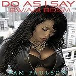 Do as I Say: BW/AM BDSM | Pam Paulson
