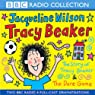 'The Story of Tracy Beaker' and 'The Dare Game' (Dramatised) | Jacqueline Wilson