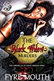 The Black Widow Murders: THE CHRONICLES OF DAVID HANGER SERIES