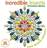 Incredible Insects 2015 Calendar
