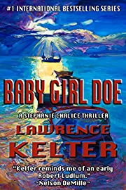 Baby Girl Doe (Stephanie Chalice Thrillers Book 5)
