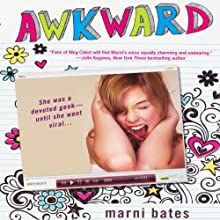 Awkward (       UNABRIDGED) by Marni Bates Narrated by Cassandra Morris