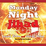 Monday Night Jihad: Riley Covington Thriller Series, Book 1