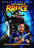 My Name Is Bruce [Import]