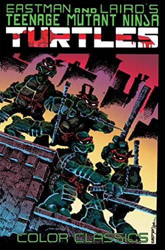 Teenage Mutant Ninja Turtles Color Classics, Vol. 1 [Eastman, Kevin - Laird, Peter] (Tapa Blanda)