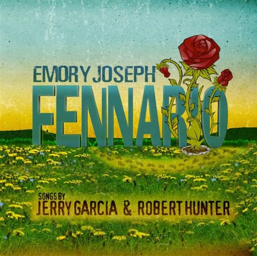 Fennario - Songs By Jerry Garcia and Robert Hunter