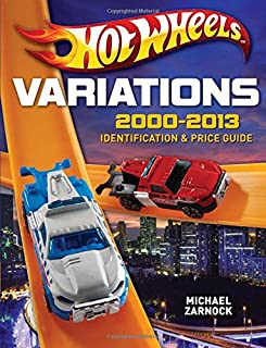 Book Cover: Hot Wheels Variations, 2000-2013: Identification and Price Guide