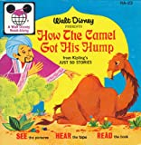 How the Camel Got His Hump (A Walt Disney Read-Along)