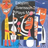 Esbjorn Svensson Trio Plays Monk