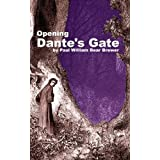 Opening Dante&#39;s Gate