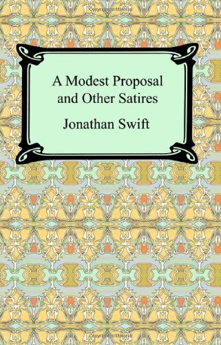 an analysis of the effectiveness of a modest proposal an essay by jonathan swift A modest proposal by jonathan swift lesson plans and learning activities a modest proposal analysis different ways jonathan swift and those who have edited his text since its initial publication used semicolons in the essay a modest proposal.
