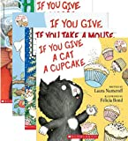 If You Give A Dog A Donut 4 Book Set: Includes If You Give a Dog a Donut / If You Give a Cat a Cupcake / If You Give a Moose a Muffin / If You Take a Mouse to the Movies (If You Give ... Books)