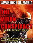 THE VIRON CONSPIRACY (JAKE SCARNE THR...