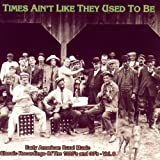 Times Ain't Like They Used To Be Vol. 8: Early American Rural Music Classic Recordings Of 1920'S And 1930'S CD
