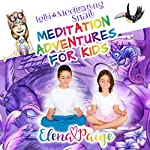 Lolli and the Meditating Snail: Meditation Adventures for Kids, Book 4 | Elena Paige