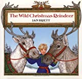The Wild Christmas Reindeer (0399221921) by Brett, Jan
