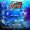 Blake's 7 - 1.3 Drones Audiobook by Marc Platt Narrated by Gareth Thomas, Paul Darrow, Michael Keating, Jan Chappell, Sally Knyvette, Alistair Lock