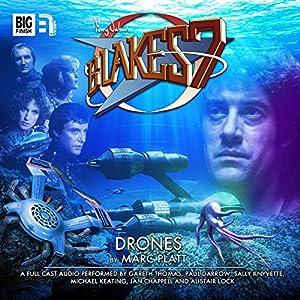Blake's 7 - 1.3 Drones Audiobook