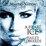 A Heart of Ice: Araneae Nation | Hailey Edwards