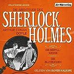 Die Beryll-Krone / Die Blutbuchen (Die Abenteuer des Sherlock Holmes) | Arthur Conan Doyle