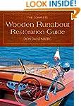 The Complete Wooden Runabout Restorat...