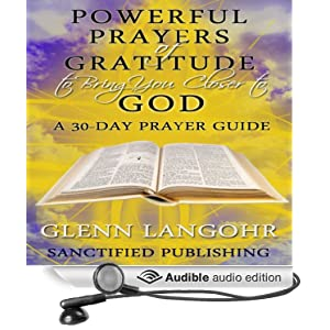 AA Gratitude Prayer http://www.amazon.com/Powerful-Prayers-Gratitude-Bring-Closer/dp/B00C7XLJ8A