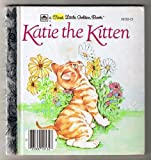Katie the Kitten (A First Little Golden Book)