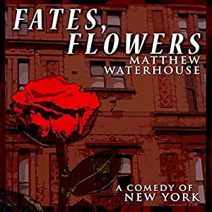 Fates, Flowers Audiobook