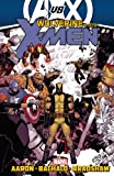 Wolverine and the X-Men, Vol. 3 (0785160000) by Aaron, Jason