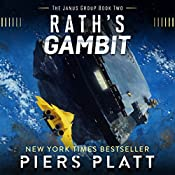 Rath's Gambit: The Janus Group, Book 2 | Piers Platt