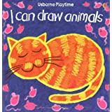 I Can Draw Animals (Usborne Playtime Series) ~ Ray Gibson