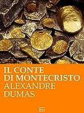 Il conte di Montecristo (RLI CLASSICI) (Italian Edition)
