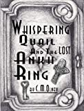 img - for Whispering Quail and the Lost Ankh Ring book / textbook / text book