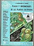 img - for PLAGAS Y ENFERMEDADES DE LAS PLANTAS CULTIVADAS. book / textbook / text book