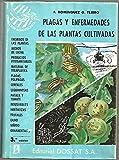 img - for PLAGAS Y ENFERMEDADES DE LAS PLANTAS CULTIVADAS. book / textbook / text book