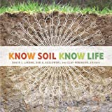 img - for Know Soil, Know Life book / textbook / text book