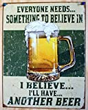 1 X I Believe I'll Have Another Beer Distressed Retro Vintage Tin Sign Tin Sign , 13x16